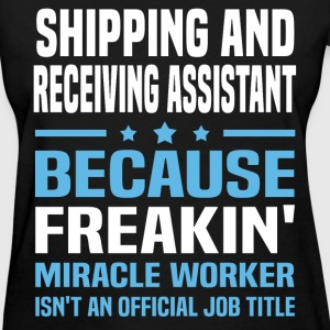 Shipping and Receiving Assistant T-Shirts - Women's T-Shirt