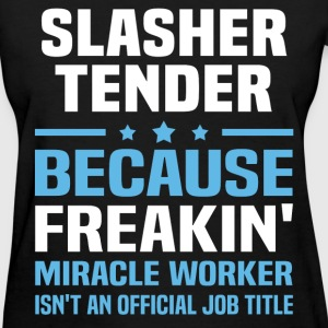Slasher Tender T-Shirts - Women's T-Shirt