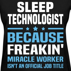 Sleep Technologist T-Shirts - Women's T-Shirt