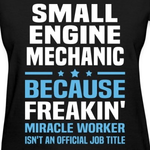 Small Engine Mechanic T-Shirts - Women's T-Shirt