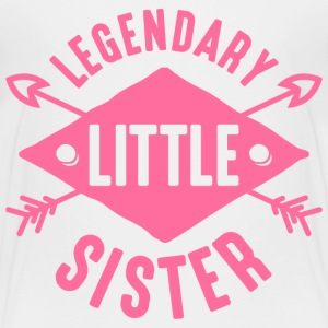 Legendary Little Sister Baby & Toddler Shirts - Toddler Premium T-Shirt