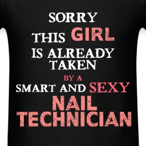 Nail Technician - Sorry this girl is already taken - Men's T-Shirt