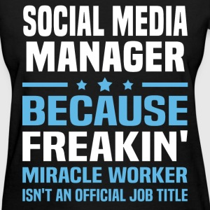 Social Media Manager T-Shirts - Women's T-Shirt