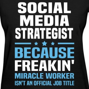 Social Media Strategist T-Shirts - Women's T-Shirt