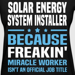 Solar Energy System Installer T-Shirts - Women's T-Shirt