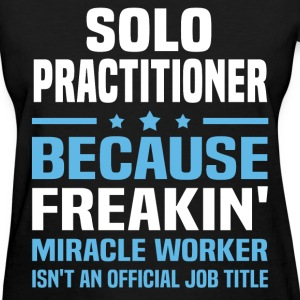 Solo Practitioner T-Shirts - Women's T-Shirt