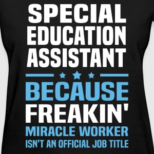 Special Education Assistant T-Shirts - Women's T-Shirt