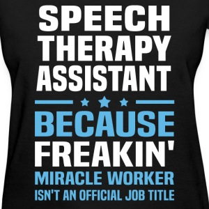 Speech Therapy Assistant T-Shirts - Women's T-Shirt