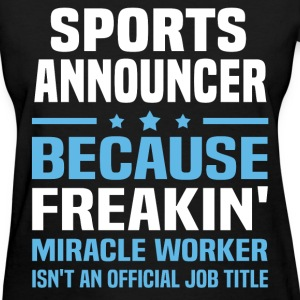Sports Announcer T-Shirts - Women's T-Shirt