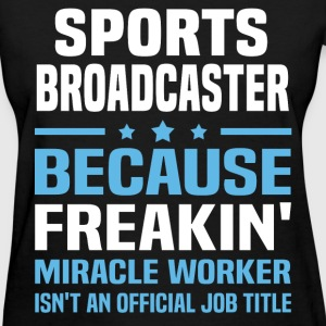 Sports Broadcaster T-Shirts - Women's T-Shirt