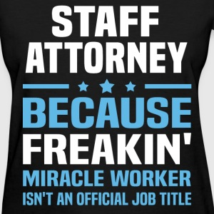 Staff Attorney T-Shirts - Women's T-Shirt