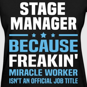 Stage Manager T-Shirts - Women's T-Shirt
