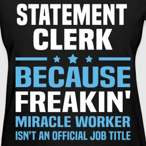Statement Clerk T-Shirts - Women's T-Shirt