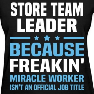 Store Team Leader T-Shirts - Women's T-Shirt