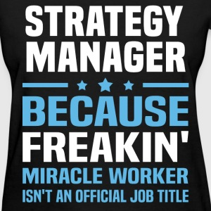 Strategy Manager T-Shirts - Women's T-Shirt