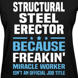 Structural Steel Erector T-Shirts - Women's T-Shirt