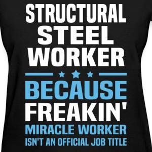 Structural Steel Worker T-Shirts - Women's T-Shirt
