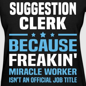 Suggestion Clerk T-Shirts - Women's T-Shirt