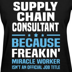 Supply Chain Consultant T-Shirts - Women's T-Shirt