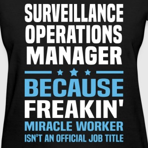 Surveillance Operations Manager T-Shirts - Women's T-Shirt
