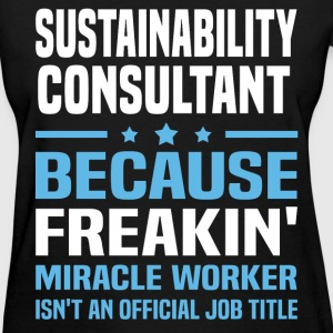 Sustainability Consultant T-Shirts - Women's T-Shirt