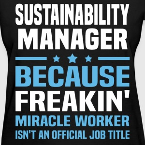 Sustainability Manager T-Shirts - Women's T-Shirt