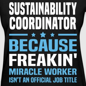 Sustainability Coordinator T-Shirts - Women's T-Shirt