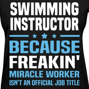 Swimming Instructor T-Shirts - Women's T-Shirt