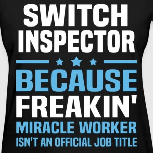 Switch Inspector T-Shirts - Women's T-Shirt