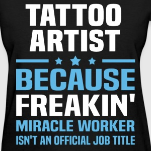 Tattoo Artist T-Shirts - Women's T-Shirt