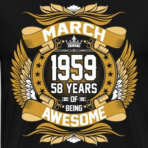 March 1959 58 Years Of Being Awesome T-Shirts - Men's Premium T-Shirt