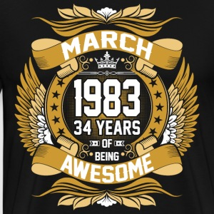 March 1983 34 Years Of Being Awesome T-Shirts - Men's Premium T-Shirt