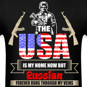 The USA Is My Home Now But Russian Forever Runs Th - Men's T-Shirt