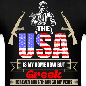 The USA Is My Home Now But Greek Forever Runs Thro - Men's T-Shirt