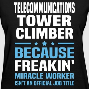 Telecommunications Tower Climber T-Shirts - Women's T-Shirt