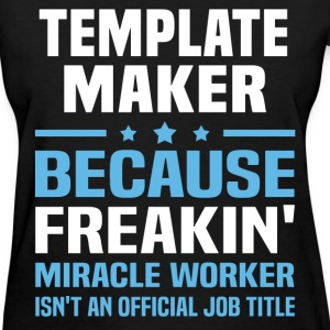 Template Maker T-Shirts - Women's T-Shirt