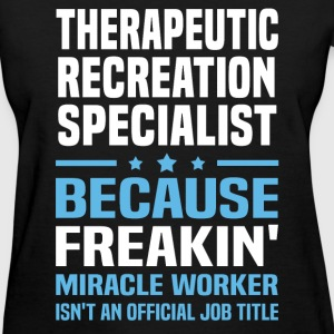 Therapeutic Recreation Specialist T-Shirts - Women's T-Shirt