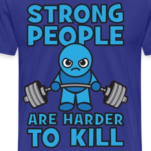 Strong People Are Harder To Kill- Kawaii Deadlift T-Shirts - Men's Premium T-Shirt