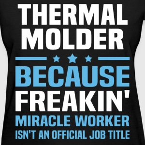 Thermal Molder T-Shirts - Women's T-Shirt