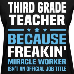 Third Grade Teacher T-Shirts - Women's T-Shirt