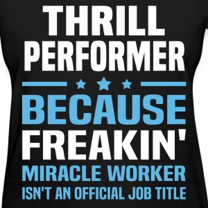 Thrill Performer T-Shirts - Women's T-Shirt