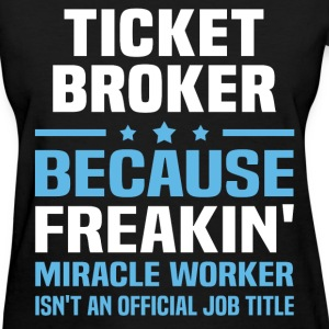 Ticket Broker T-Shirts - Women's T-Shirt