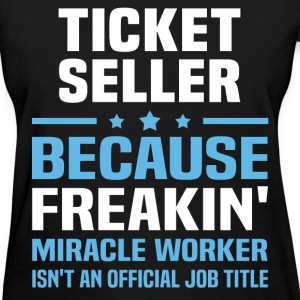 Ticket Seller T-Shirts - Women's T-Shirt