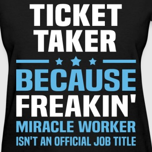Ticket Taker T-Shirts - Women's T-Shirt
