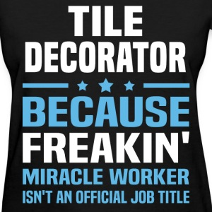 Tile Decorator T-Shirts - Women's T-Shirt