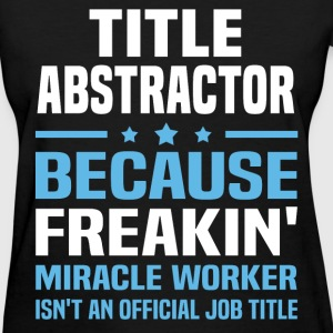 Title Abstractor T-Shirts - Women's T-Shirt