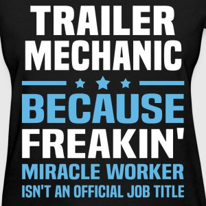 Trailer Mechanic T-Shirts - Women's T-Shirt