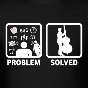 Double Bass Problem Solved - Men's T-Shirt