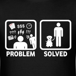 Dog Walking Problem Solved - Men's T-Shirt