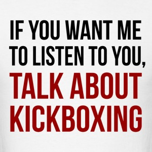 Talk About Kickboxing - Men's T-Shirt